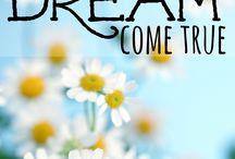 Making Your Dreams Come True!