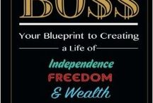 Chronicles of a Boss: Your blueprint to creating a life of independence, freedom and wealth / Chronicles of a Boss: Your blueprint to creating a life of independence, freedom, and wealth provides you with several winning ways to transform your dreams of becoming a business owner into a reality. It also doubles as a personal journal, and the definitive self-help guide that ultimately gives you the power and confidence needed to propel your thoughts, ideas, and passions into overdrive!