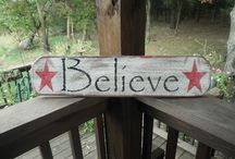 Believe ... / Believe signs for Xmas