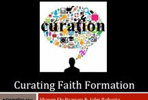 eformation / the use of electronic media, social media to impact, inform and shape Christian faith formation and the curation of materials and resources