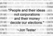 Quote Board / Jon Tester quotes on Montana, policy issues and life.