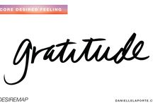 Today I am grateful / Gratitude is my only attitude