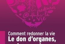 Don d'organes / Sensibilisation au don d'organes