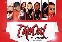 MIXTAPE: @XsquadMagazine - #TapOutMixtape July Edition Hosted by Dj Murphy