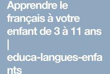 Apprendre le français aux enfants / Ressources pédagogiques et éducatives pour apprendre le français langue étrangère aux enfants de 3 à 11 ans.
