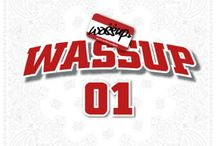 """Wassup / Wassup (Hangul: 와썹, stylised as WA$$UP) is a seven-member South Korean girl group formed under Sony Music and Mafia Records. The group consists of Jinju, Sujin, Nada, Nari, Jiae, Woojoo, and Dain. They debuted with their song, """"Wassup"""", on the August 7, 2013 episode of Show Champion."""