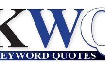 Keyword Quotes (KWQ) / Keyword Quotes are about relating a keyword that you think about or could relate to in your life. The keyword within each quote defines the experience. The objective is to transition a negative keyword into a positive experience or take a positive keyword and make it more positive than it already is. Keywords that appear in your mind represent your thoughts, your emotions, your feelings, and your desired actions.