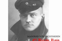 """Manfred Von Richthofen """" The Red Baron"""" / Aces High Collection, Especial Edition dedicated to the First of the Aces."""
