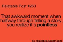 Socially Awkward Moments / We've all been there...
