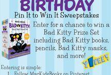 Bad Kitty's Birthday Pin It To Win It / by Dana Rodriguez