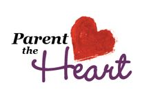 Parent the Heart / Are you committed to parent the heart of your child?