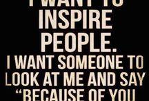 My Inspiration / Inspiration , Quotes, Motivation