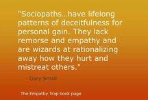 Sociopath/psychopath/narcissist
