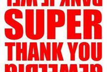 Bedankjes / Dank je wel....vaak vergeten we het te zeggen....