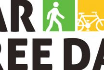Car Free day / A Car-Free Day encourages motorists to give up their cars for a day. Organized events are held in some cities and countries. September 22 is World Car Free Day