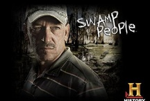 LUV. SWAMP PEOPLE / by tammy hosey