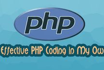 Tips For Effective PHP Coding In My Own Way