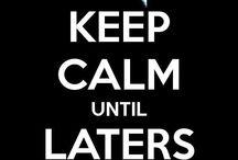keep calm board / by Roxio Milagros