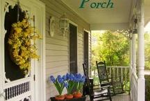 porch pretties / by Alana Yount