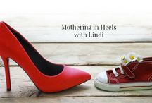 Mothering in Heels / A column for the working mom with tips and advice from powerhouse working mom Lindi Mogale