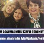 Alanya'nın Tanınmış Simalarından Ayfer Uğurluoğlu Doğum Gününü Kızı ve Torunuyla Kutladı.