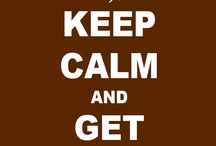 Coolest Keep Calm Pins Ever! / Every awesome sign under the sun! Add a friend!