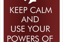 Keep Calm and... / by Marwa Naghmouchi