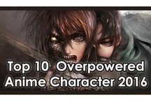 Top 10 Overpowered Anime Character 2016 [HD]