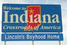 ♥Indiana♥ / by Wilma Royer Massengale