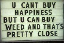 Weeds  / by Randomly Funny $tuff Stuff