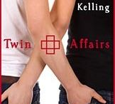 Lynn Kelling, Twin Affairs (Twin Ties #2) / Gay Erotic Romance. Two Sets of Identical Twins. Contemporary. Psychological. Series