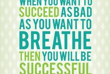 Inspiration-Motivation-Determination / Quotes to keep focus!