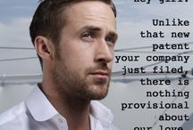 Ryan Gosling Love! / by Jackie Edens