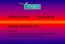 Effimera Store Franchising  Beauty Wellness Spa / Effimera Store Franchising  Beauty Wellness Spa  >ALL-INCLUSIVE  >FURNISHINGS>COSMETICS >BEAUTY DEVICES >WELLNESS EQUIPMENTS >AREA SPA >SILVER>GOLD>DIAMOND>PLATINUM >NEW CONCEPT STORE  >COMING SOON ...