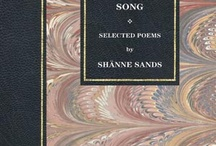 Night Song / Selected poems of Shänne Sands, the finest English poet of her generation. Volume 4.