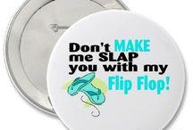 Flip Flops / by Tina Conrad