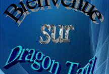 Dragon Tail / bienvenue sur mon tableau dédié à mes histoires dragon tail. c un remix de fairy tail mais version moi merci de prendre le temps de les lires ^^   PS: désolée pour les fautes je suis vraiment nul