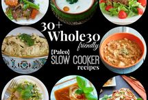 The Whole 30 / Paleo