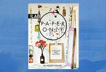 Paper Only / Kreative Ideen und Inspirationen rund um Projekte aus Papier von The Papered Parlour aus London.