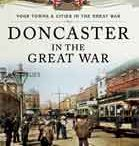 Towns and Cities in the Great War / A board dedicated to one of new series of books – Your Towns & Cities in the Great War – and the Home Front during the First World War in time for the WW1 Centenary anniversary.