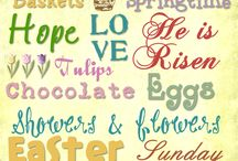Easter / by Lou Ann Willoughby