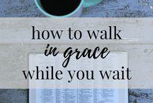Walking in grace while I wait
