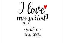 Menstruation Quotes. Period / We find the best quotes about menstruation and period. From celebrities quote through scientists, teachers and more...