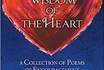 The Intuitive Wisdom of the Heart: A Collection of Poems of Encouragement