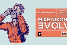 EVOLVE / Mike Nixon Presents: EVOLVE Broadcast on the 3rd Friday of every month. 5pm GMT  www.generateproject.com