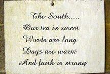 Being Southern! / by Kayla Yvonne Steele