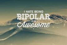 Bipolar - My craziness