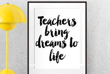 Quotes for teachers / Classroom decor