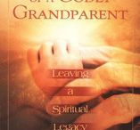 Grandparenting / What role should grandparents have in their grandchildren's lives? Being grandparents ourselves, we are learning and growing in this area ourselves. We want to leave a legacy to the next generation, how do we do this?