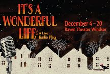 It's a Wonderful Life: A Live Radio Play / Dec 4-20, 2015 at Raven Windsor. An affectionate live radio version of the holiday classic. A Raven Players production. www.raventheater.org / by Raven Performing Arts Theater
